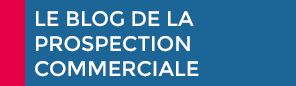 Le blog de la Prospection Commerciale